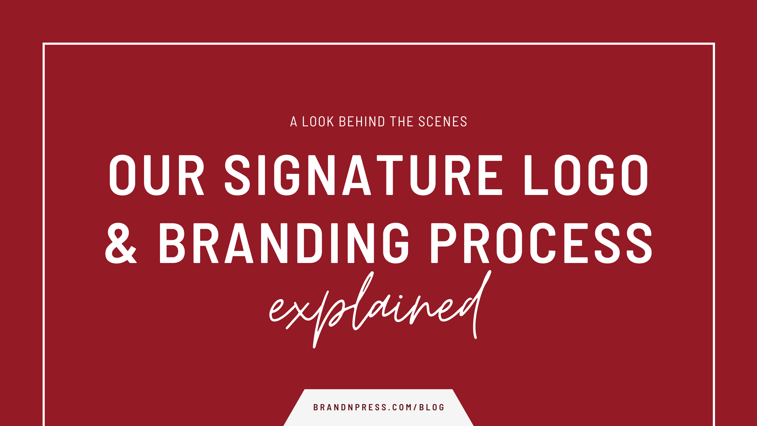 Our signature logo & branding design process for client work